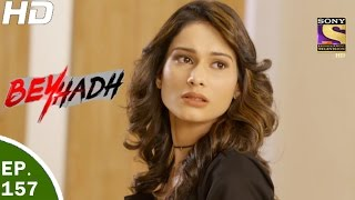 Download Beyhadh - बेहद - Ep 157 - 17th May, 2017 Video