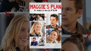 Download Maggie's Plan Video