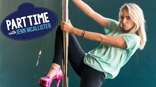 Download JennXPenn Teaches Pole Dancing | Part Time W/Jenn McAllister Video