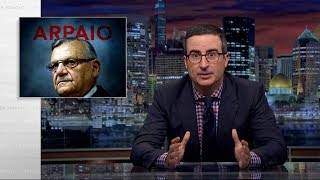 Download Joe Arpaio: Last Week Tonight with John Oliver (HBO) Video
