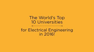 Download Top 10 Universities for Electrical Engineering in 2016 Video