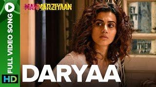 Download Daryaa   Full Video Song   Manmarziyaan   Amit Trivedi, Shellee   Vicky Kaushal, Taapsee Pannu Video