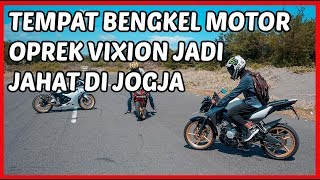 Download Bengkel Oprek Vixion 150 cc - 200 cc yang Rekomen di Jogja Video