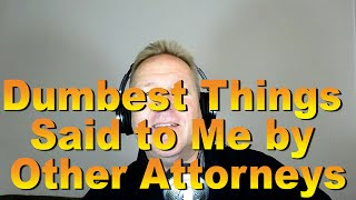 Download The Dumbest Things Said To Me By Other Attorneys - Lehto's Law Ep. 2.19 Video