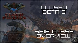 Download (Cloud Pirates) CB3 - Ship Classes Overview! Video