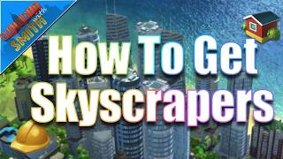 Download SimCity Buildit | How To Get Skyscrapers - Upgrading to Luxury Residential Buildings Video