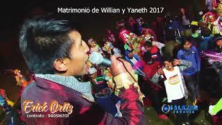 Download Primicia 2018 de Erick Ortiz en Matrimonio de Willian y Yaneth 2017 (Condorhuachana - Yauli) Video