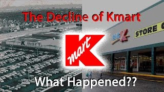Download The Decline of Kmart...What Happened? Video