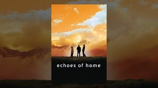 Download Echoes of Home Video