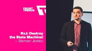 Download RxJS: destroy the state machine! – Stenver Jerkku / Front-Trends 2016 Video