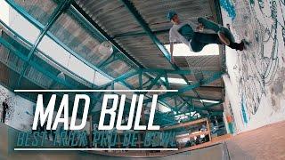 Download MAD BULL BEST TRICK PRÓ DE BOWL 2016 Video