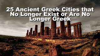 Download 25 Ancient Greek Cities that No Longer Exist or Are No Longer Greek Video