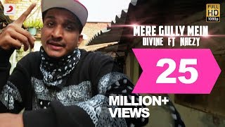 Download Mere Gully Mein - DIVINE feat. Naezy | Official Music Video With Subtitles Video