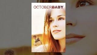 Download October Baby Video
