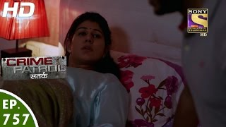Download Crime Patrol - क्राइम पेट्रोल सतर्क - Case 4 / 2017 - Episode 757 - 13th January, 2017 Video