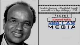 Download Barisamaadkii BBC-da (Waraysi 1967 laga qaaday Xaaji Cabdi Ducaale ) Video