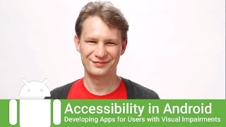 Download Adding Accessibility Features to Apps for Blind and Visually-Impaired Users Video
