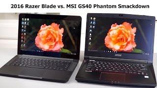 Download 2016 Razer Blade vs MSI GS40 Phantom Comparison Smackdown Video