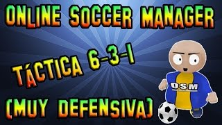 Download Online Soccer Manager: Táctica 6-3-1 (Muy Defensiva) Video