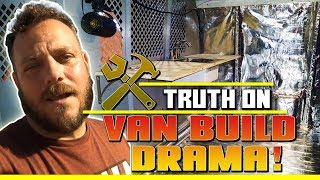 Download Truth On Van Build Drama & Why I Left The Van Build Early! Click Bait Video