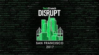 Download Live from Disrupt SF 2017 Day 3 Video