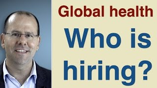 Download Jobs in Global Health - who's hiring Video