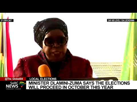 Minister Dlamini-Zuma proclaims 27th of October 2021 as date for LGE