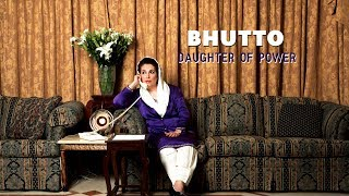 Download Bhutto Daughter of Power - Trailer Video