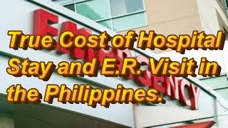 Download Philippines : True Cost of Emergency Room and Hospital Stay Video