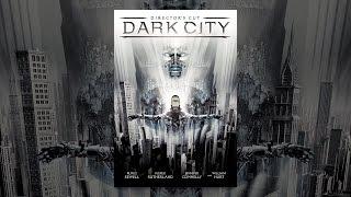 Download Dark City (Director's Cut) Video