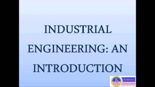 Download INDUSTRIAL ENGINEERING: AN INTRODUCTION Video