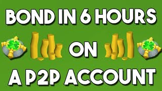 Download Bond in 6 Hours from Scratch on a P2P Account - Oldschool Runescape Money Making [OSRS[ Video