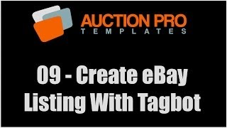 Download 09 - How To Create eBay Listing Template Using Tagbot Video
