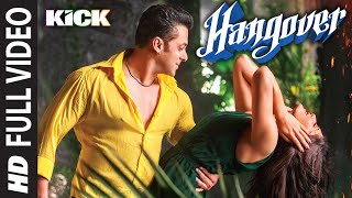 Download Hangover Full Video Song | Kick | Salman Khan, Jacqueline Fernandez | Meet Bros Anjjan Video