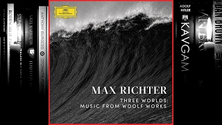 Download Max Richter - Three Worlds: Music From Woolf Works (Full Album) 2017 Video
