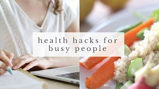 Download BUSY LIFESTYLE HACKS | healthy living tips for busy people Video