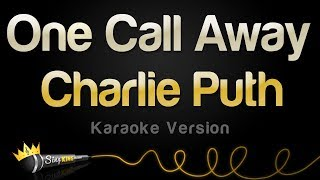 Download Charlie Puth - One Call Away (Karaoke Version) Video