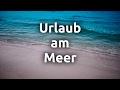 Download Urlaub am Meer Video