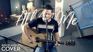 Download All of Me - John Legend (Boyce Avenue acoustic cover) on Spotify & Apple Video