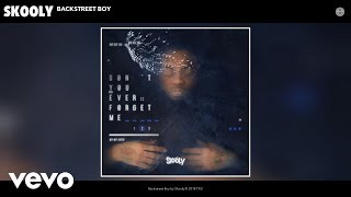 Download Skooly - Backstreet Boy (Audio) Video