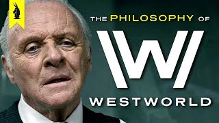 Download The Philosophy of Westworld – Wisecrack Edition Video