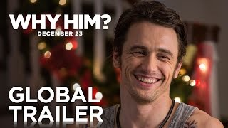 Download Why Him? | Global Trailer | 20th Century FOX Video