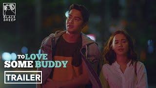 Download To Love Some Buddy - Official Trailer HD Video