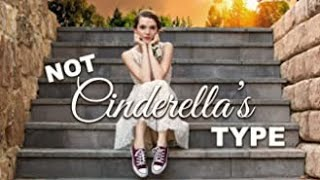 Download 'Not Cinderella's Type″ Official Trailer Video