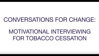 Download Motivational Interviewing for Tobacco Cessation Video