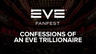 Download EVE Fanfest 2015: Confessions of an EVE Trillionaire Video