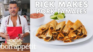 Download Rick Makes Pork Tamales | From the Test Kitchen | Bon Appétit Video