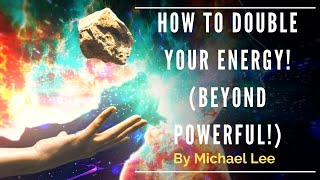 Download How to Double Your Energy! (Beyond Powerful!) By Michael Lee! 📘 Video