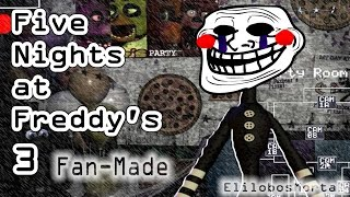 Download Five Nights at Freddy's 3 (Fan-Made) | GAMEPLAY | EL MALDITO TITERE TROLL Video