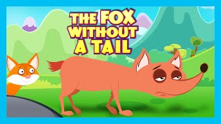 Download THE FOX WITHOUT A TAIL - Moral Story for Kids | The Fox Without A Tail in English Video